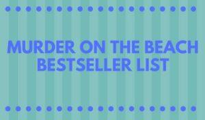 Murder on the Beach Bestseller List